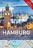 Hamburg erkunden mit handlichen Karten: Hamburg-Reiseführer für die schnelle Orientierung mit Highlights und Insider-Tipps. Hamburg entdecken mit dem ... Hamburg. (National Geographic Explorer) -