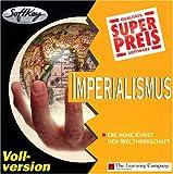 Imperialismus: Die hohe Kunst der Weltherrschaft