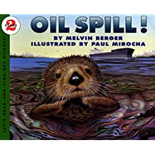 Oil Spill (Let's Read-And-Find-Out Science (Paperback))