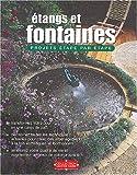 Etangs et fontaines : Projets étape par étape