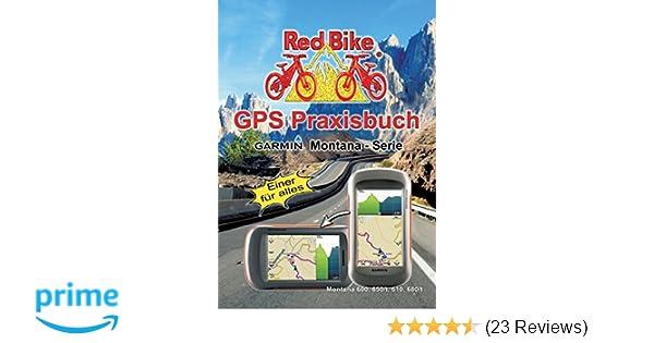 Gps Praxisbuch Red Bike : Gps praxisbuch garmin montana serie einer für alles gps