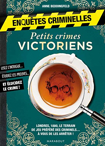 Enquêtes criminelles - Petits crimes victoriens