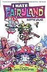 I Hate Fairyland Volume 1: Madly Ever...