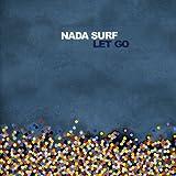 LET GO-Nada Surf