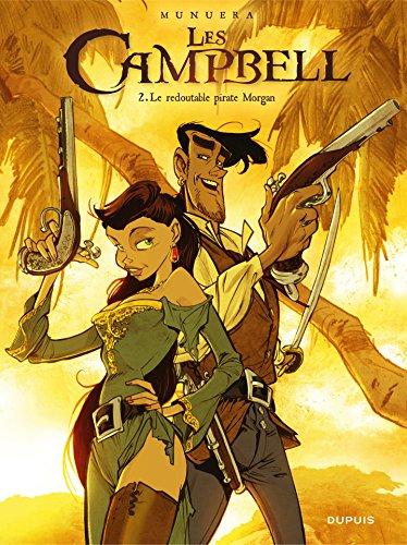 Les Campbell - Tome 2 - Le redoutable pirate Morgan par Jose Luis Munuera