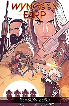 Wynonna Earp: Season Zero (English Edition)