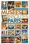 Musées insolites de Paris 2018 par Lesbros