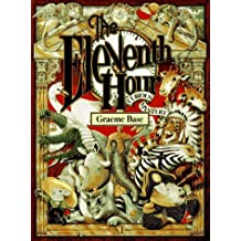 The Eleventh Hour: A Curious Mystery by Graeme Base (1993-09-20)