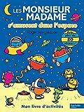 Les Monsieur Madame s'amusent dans l'espace : Mon livre d'activités - Avec plus de 80 stickers !