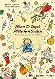 Wenn die Engel Pl�tzchen backen: Weihnachtsgeschichten und Gedichte
