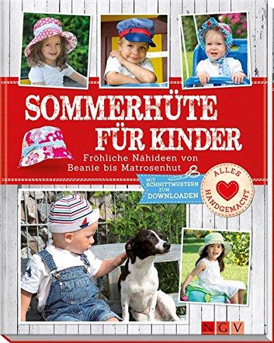 Sommerhüte für Kinder: Fröhliche Nähideen von Beanie bis Matrosenhut