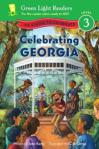 Celebrating Georgia: 50 States to Celebrate (Green Light Readers Level 3) [Idioma Inglés]