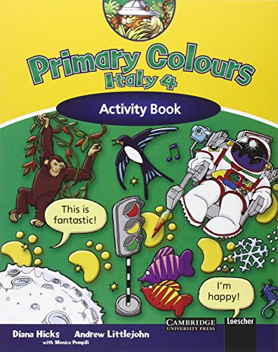 Primary Colours Italy. Activity book. Per la Scuola elementare: 4