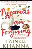 Pyjamas are Forgiving