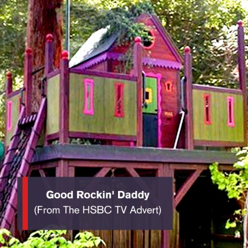 good-rockin-daddy-from-the-hsbc-ambitious-treehouse-plans-tv-advert