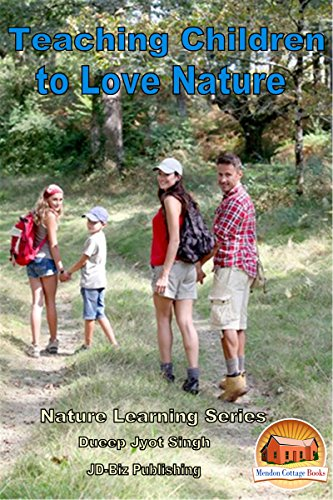 Ebooks Teaching Children to Love Nature (Nature Learning Series Book 1) Descargar Epub