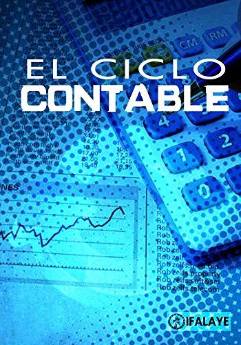 EL CICLO CONTABLE por Ifalaye Books