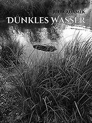 Dunkles Wasser: Eine Legende