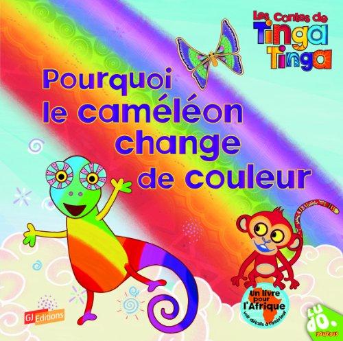 Pourquoi le caméléon change de couleur par Claudia Lloyd