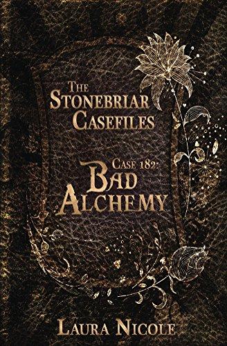 Stonebriar Casefiles 182: Bad Alchemy (English Edition) -