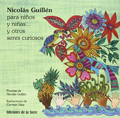 Nicolás Guillén para niños y niñas y otros seres curiosos (Alba y Mayo Color) por Nicolás Cristóbal Guillén Batista