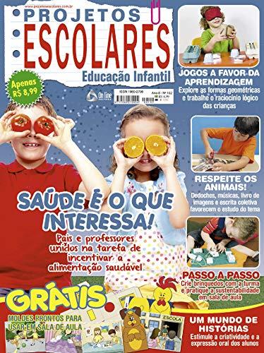 Projetos Escolares Educação Infantil Ed.102 (Portuguese Edition ...
