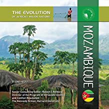 Mozambique (The Evolution of Africa's Major Nations) (English Edition)