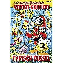 Lustiges Taschenbuch Enten-Edition 43: Typisch Dussel (German Edition)