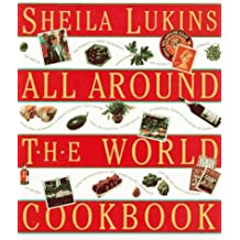 All Around the World Cookbook by Sheila Lukins (1994-05-01)