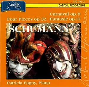 Carnaval Op.9, Quatre Pieces Op.32, Fantaisie Op.17