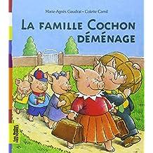 La famille Cochon déménage (Les Belles Histoires)