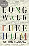 Long Walk To Freedom: Abacus 40th Anniversary Edition by Mandela, Nelson 40th (fortieth) Anniversary edi Edition (2013)