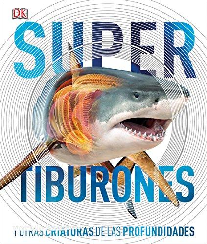 Super Shark Encyclopedia (Spanish Language Edition) (Super Encyclopedias)