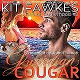 Guardian Cougar: Finding Fatherhood, Book 2