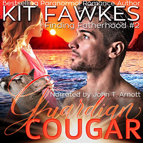 Guardian Cougar: Finding Fatherhood, Book 2