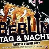 Berlin Tag  Nacht   Party  Feiern 2017