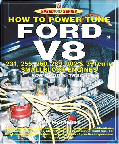 How to Power Tune Ford V8 221,225,260,289,302 & 351cu in Smallblock Engines (Speedpro)