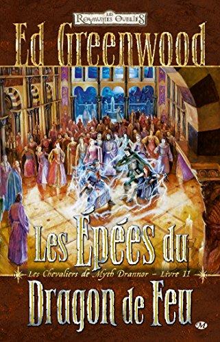 Les Chevaliers de Myth Drannor, T2 : Les pes du Dragon de Feu