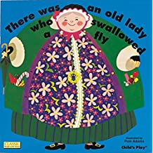 There Was An Old Lady Who Swallowed A Fly (Classic Books with Holes 8x8)