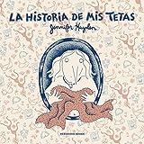 Libros Descargar en linea La historia de mis tetas RESERVOIR GRAFICA (PDF y EPUB) Espanol Gratis