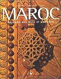 Maroc, royaume des mille et une fêtes