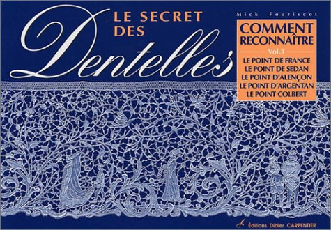 Le Secret des dentelles, volume 3