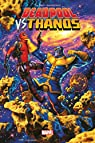 Deadpool vs Thanos par Seeley