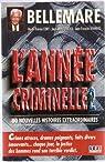ANNEE CRIMINELLE 2 par Bellemare