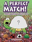 Die besten Von Match Game Dvds - A Perfect Match! Matching Memory Activity Book Bewertungen