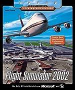 Microsoft Flight Simulator 2002 - Sybex Official Strategies & Secrets de David Chong