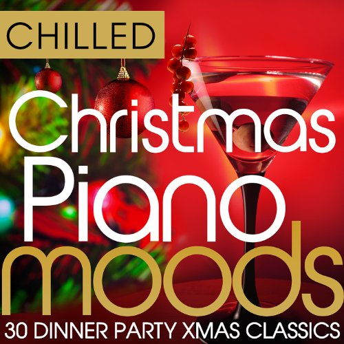 ano Moods - 30 Dinner Party Xmas Classics (Classic Christmas Dinner)