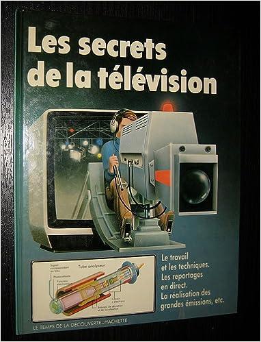 Livres gratuits Les Secrets de la télévision pdf