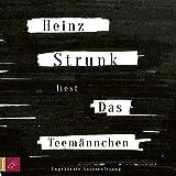 Das Teemännchen: Erzählungen - Heinz Strunk