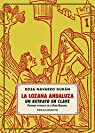 La Lozana Andaluza, un retrato en clave: Pasquines históricos en la Roma Babilonia par Navarro Durán